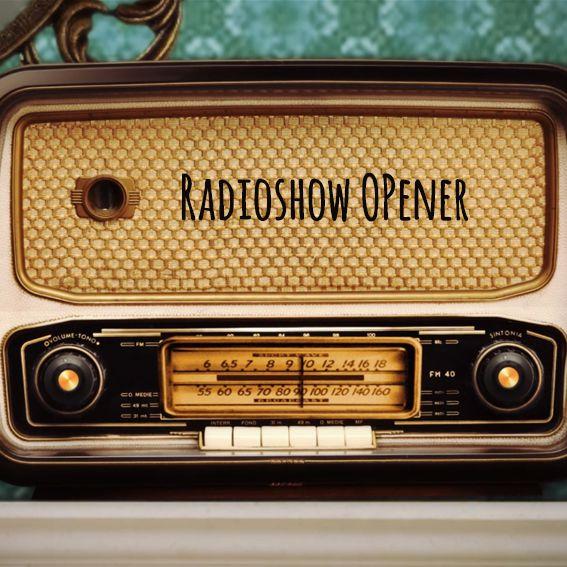 Radioshow Opener